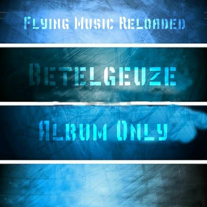 BETELGEUZE - Album Only