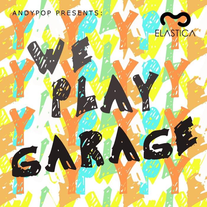 VARIOUS - We Play Garage