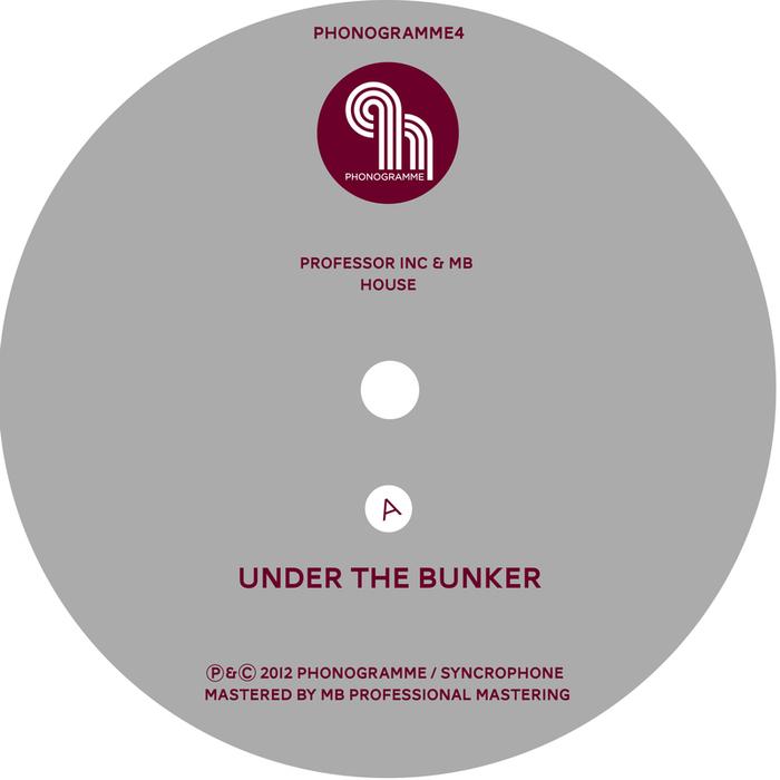 PROFESSOR INC/MB - Under The Bunker EP