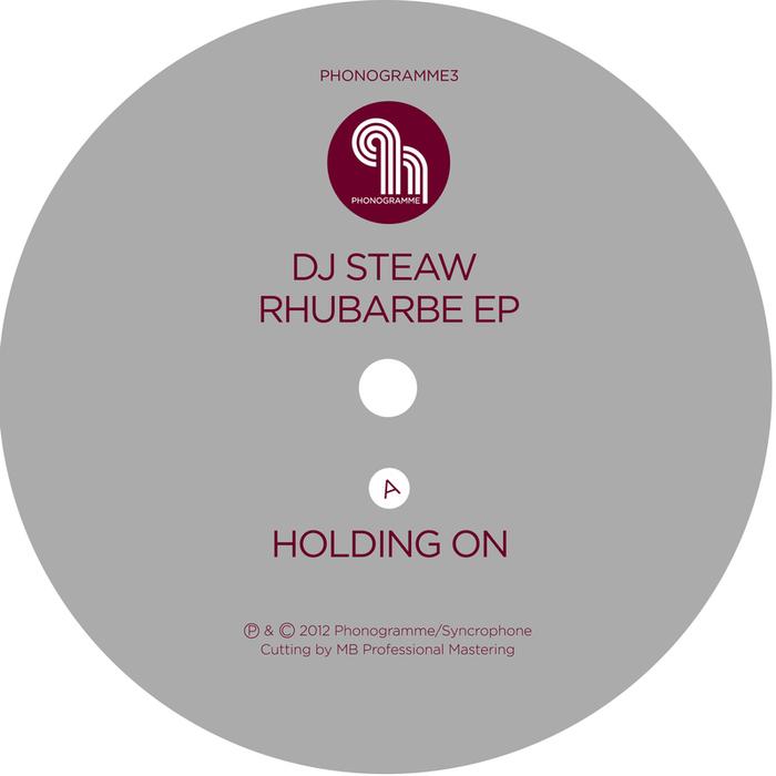 DJ STEAW - Rhubarbe EP