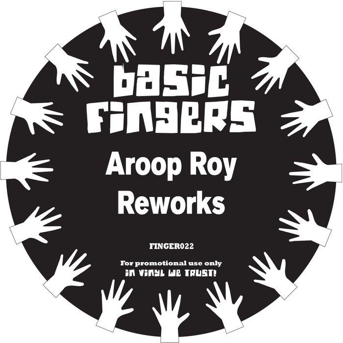 AROOP ROY - Aroop Roy Reworks