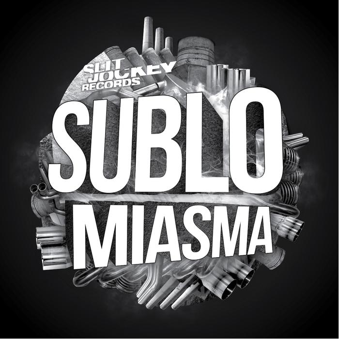 SUBLO - Miasma - EP