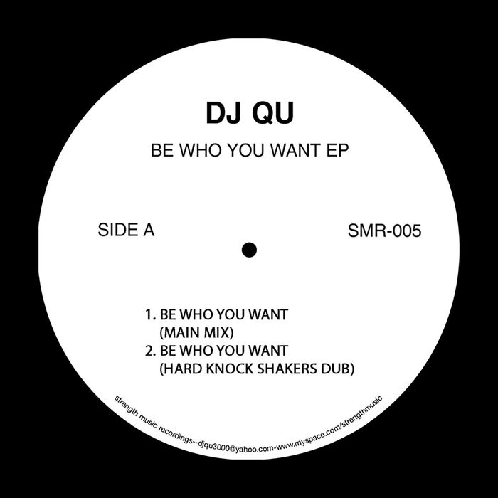 DJ QU - Be Who You Want