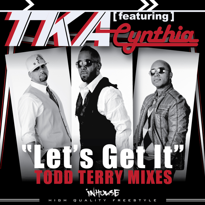 TKA - Let's Get It (Todd Terry mixes)