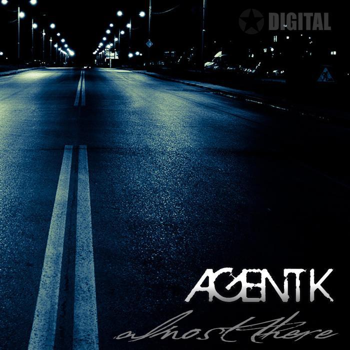AGENT K - Almost There