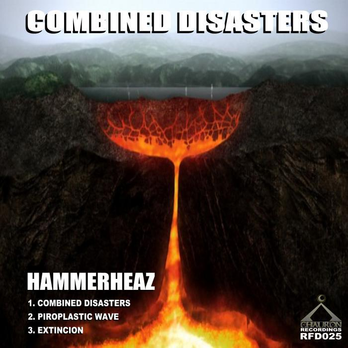 HAMMERHEAZ - Combined Disasters