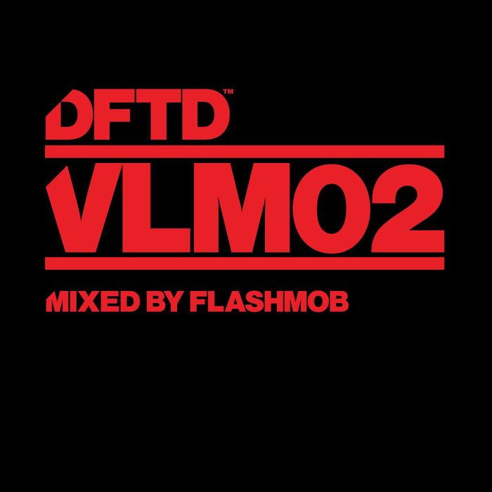 VARIOUS/FLASHMOB - DFTD VLM02 Mixed By Flashmob