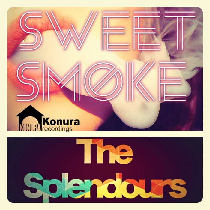 SPLENDOURS, The - Sweet Smoke