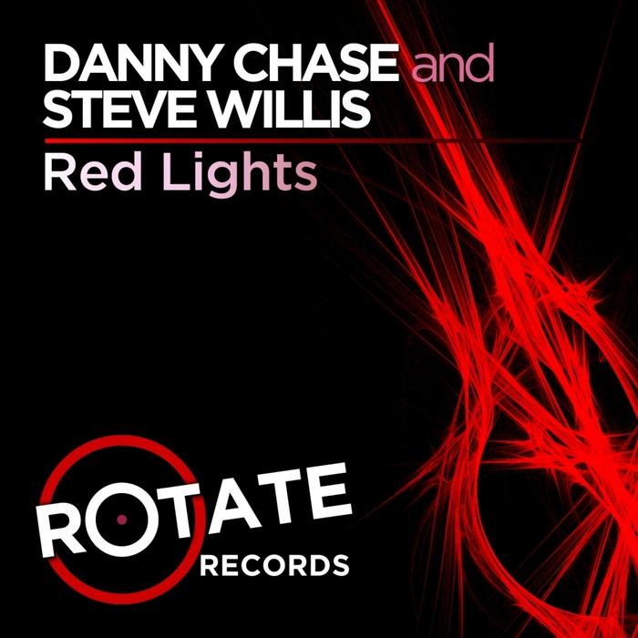 CHASE, Danny/STEVE WILLIS - Red Lights