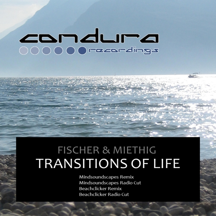 FISCHER & MIETHIG - Transitions Of Life