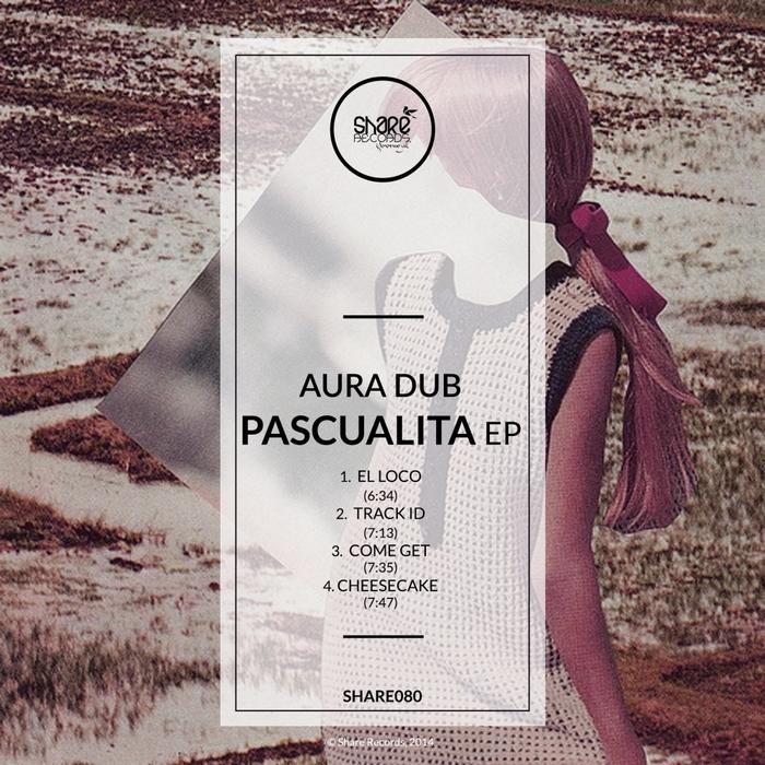 AURA DUB - Pascualita EP