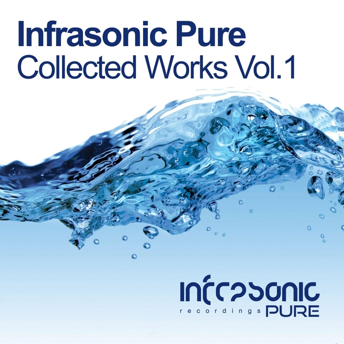 VARIOUS - Infrasonic Pure Collected Works Vol 1