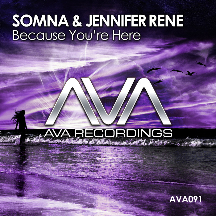 SOMNA/JENNIFER RENE - Because Youre Here