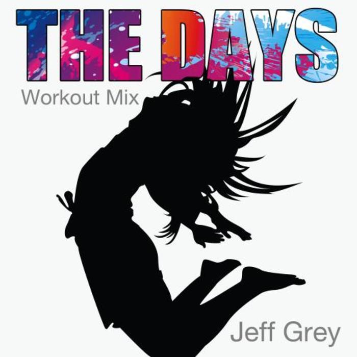 JEFF GREY - The Days