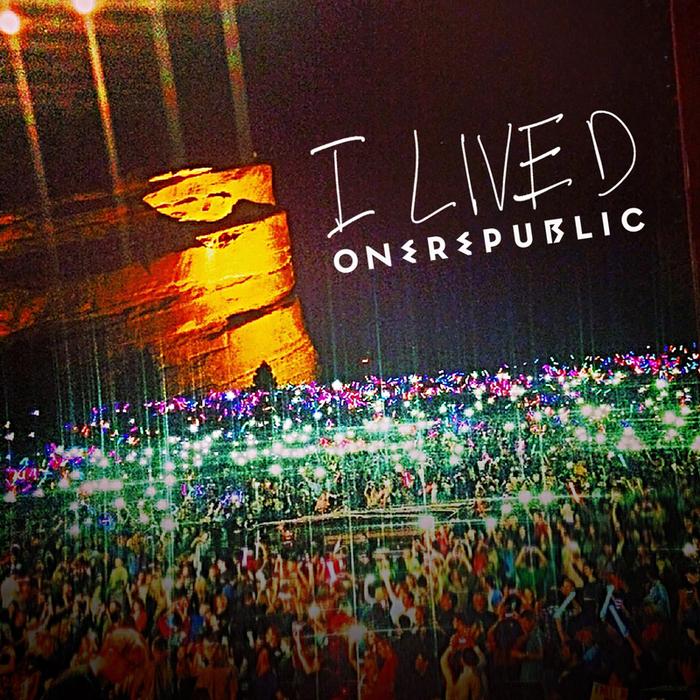 ONEREPUBLIC - I Lived (Remix EP)