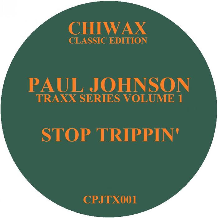 JOHNSON, Paul - Stop Trippin'
