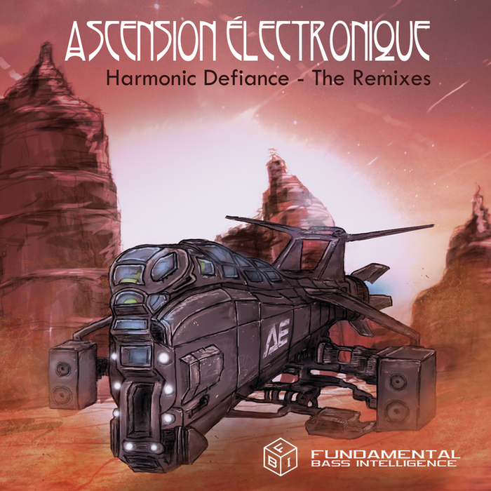 ASCENSION ELECTRONIQUE - Harmonic Defiance (remixes)