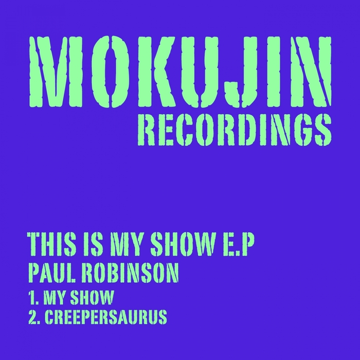 ROBINSON, Paul - This Is My Show EP