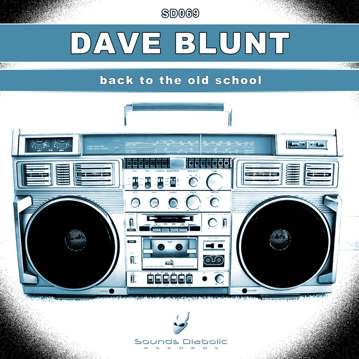 BLUNT, Dave - Back To The Old School