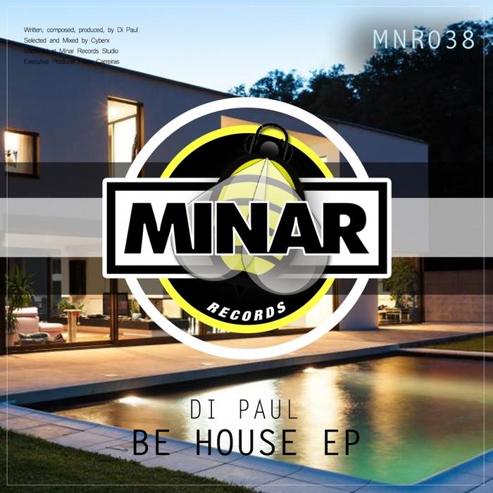 DI PAUL - Be House EP