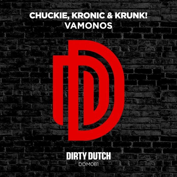CHUCKIE/KRONIC/KRUNK! - Vamonos