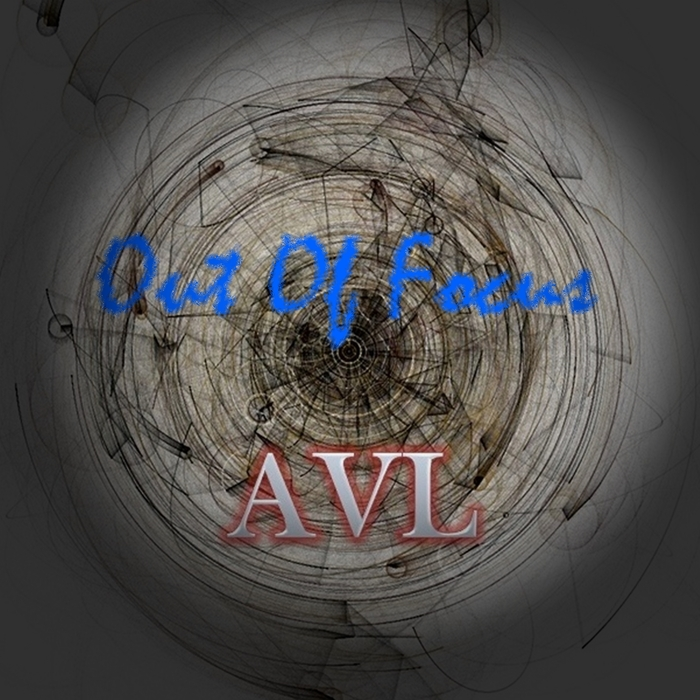 AVL - Out Of Focus