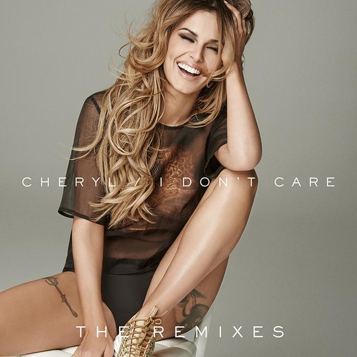 CHERYL - I Don't Care (Explicit The Remixes)