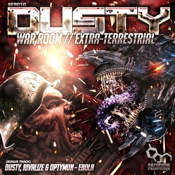 DUSTY - War Room/Extra-Terrestrial