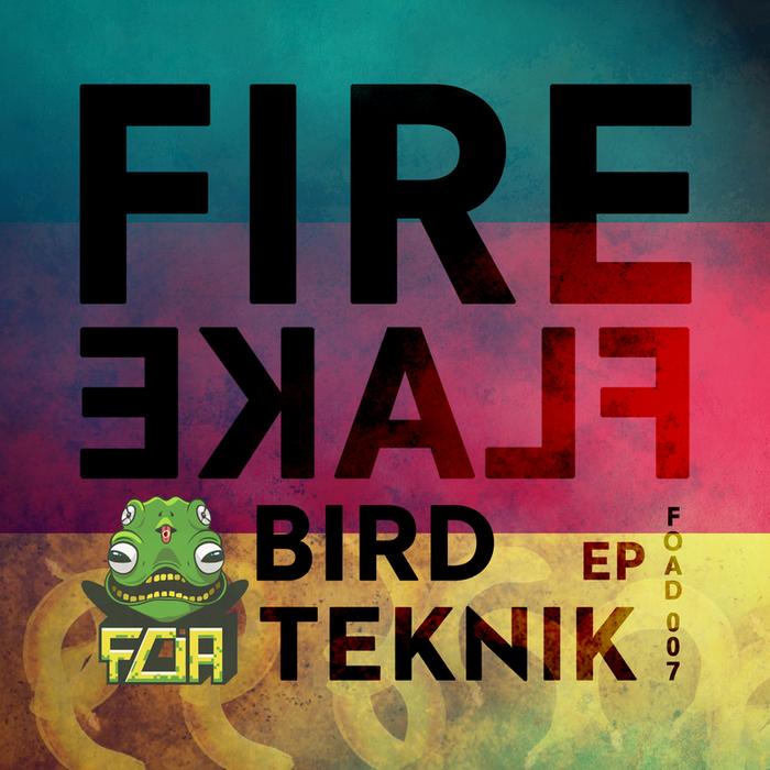 FIREFLAKE - Bird Teknik