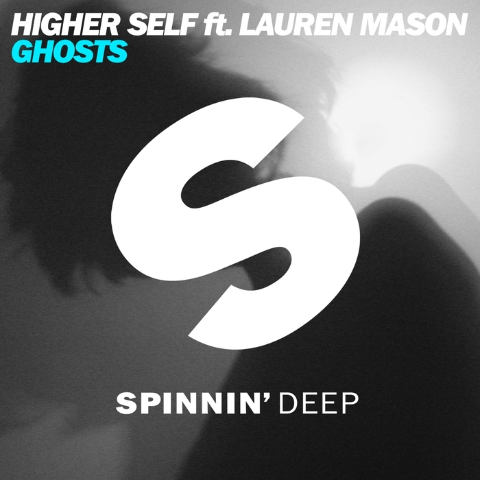 HIGHER SELF feat LAUREN MASON - Ghosts