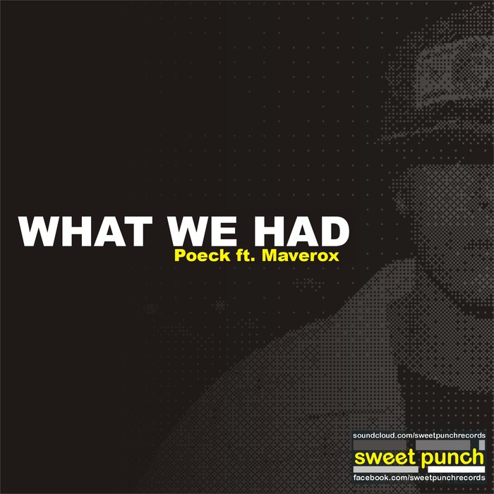 POECK feat MAVEROX - What We Had