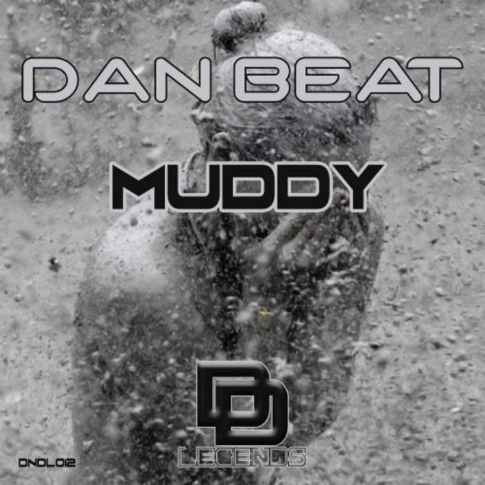 DAN BEAT - Muddy