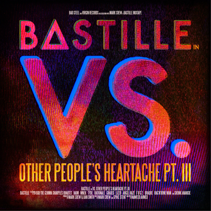 BASTILLE - Weapon (Bastille Vs. Angel Haze Vs. F*U*G*Z Vs. Braque)