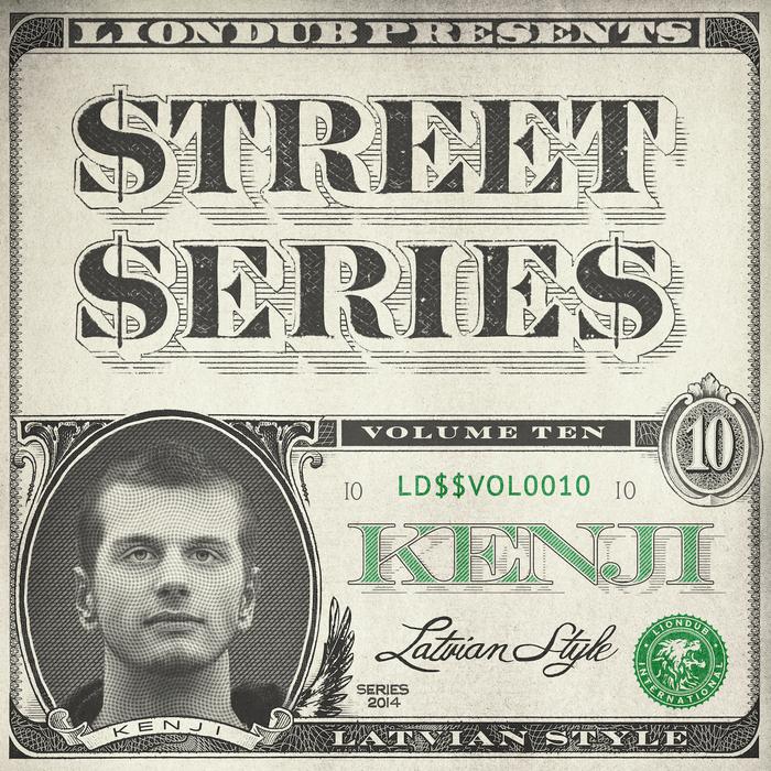 KENJI - Liondub Street Series Vol 10 - Latvian Style