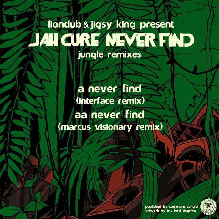 JAH CURE - Never Find: Jungle Remixes
