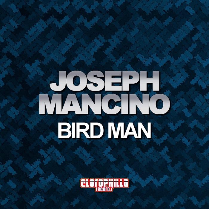 MANCINO, Joseph - Bird Man