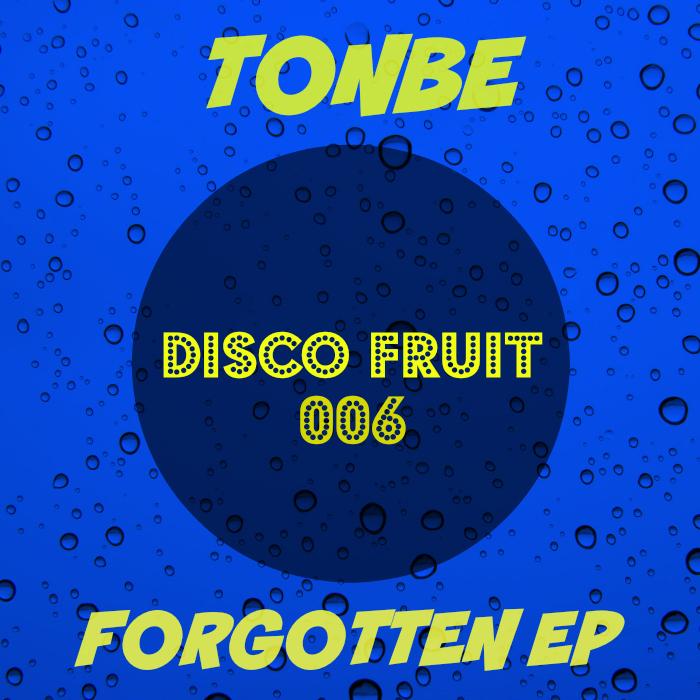TONBE - Forgotten EP