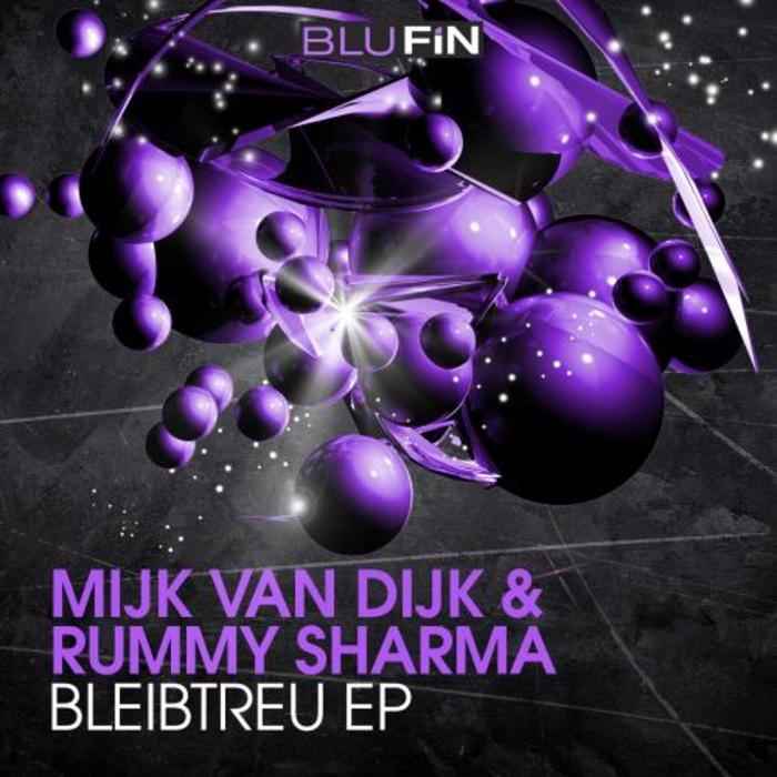 VAN DIJK, Mijk/RUMMY SHARMA - Bleibtreu EP