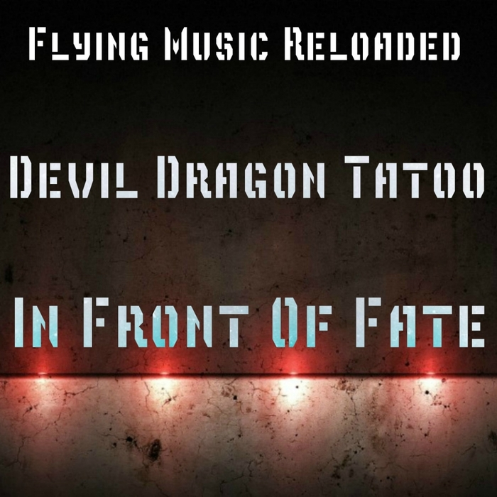 DEVIL DRAGON TATOO - In Front Of Fate