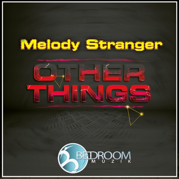 MELODY STRANGER - Other Things