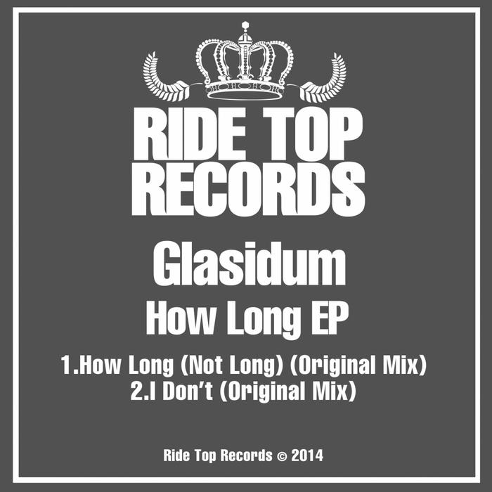 GLASIDUM - How Long