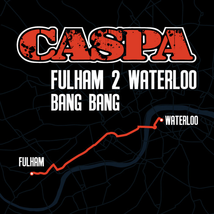 CASPA - Fulham 2 Waterloo EP