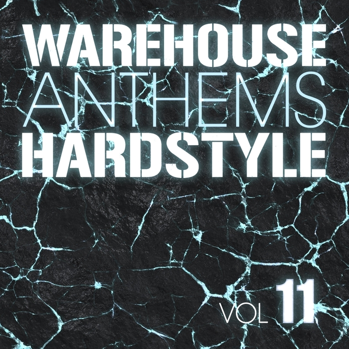VARIOUS - Warehouse Anthems: Hardstyle Vol 11