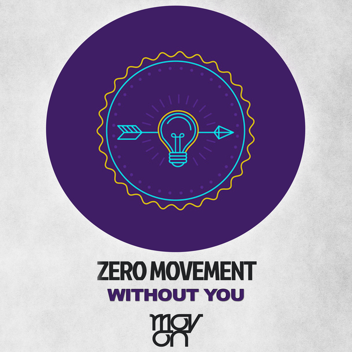 ZERO MOVEMENT - Without You
