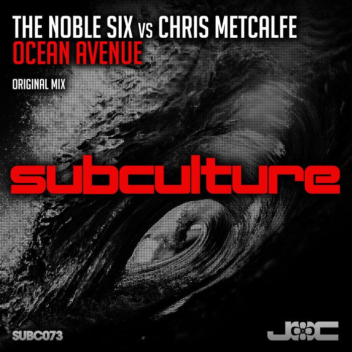 NOBLE SIX, The vs CHRIS METCALFE - Ocean Avenue
