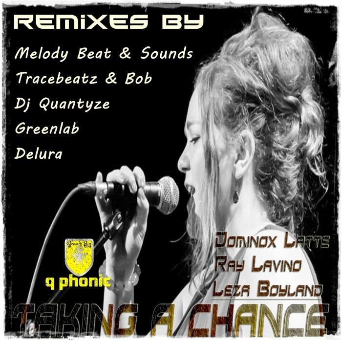 DOMINOX LATTE/RAY LAVINO/LEZA BOYLAND - Taking A Chance (remixes)