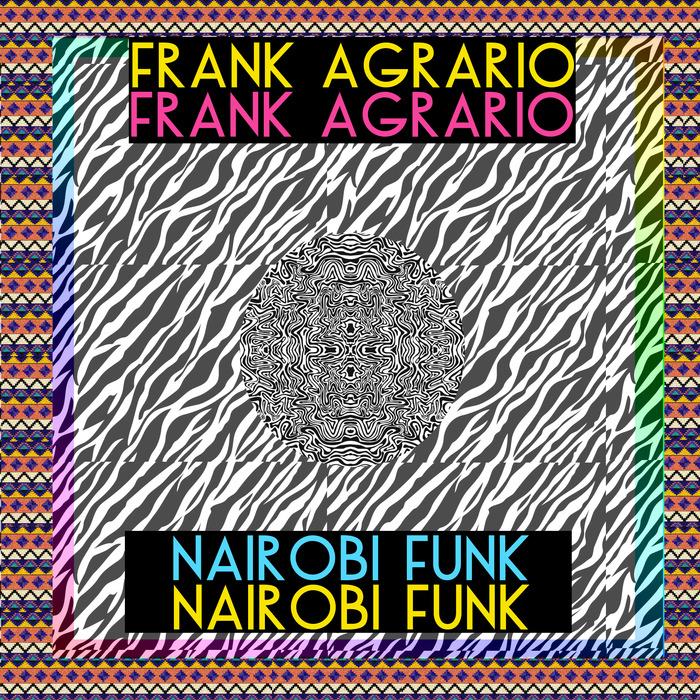 AGRARIO, Frank - Nairobi Funk