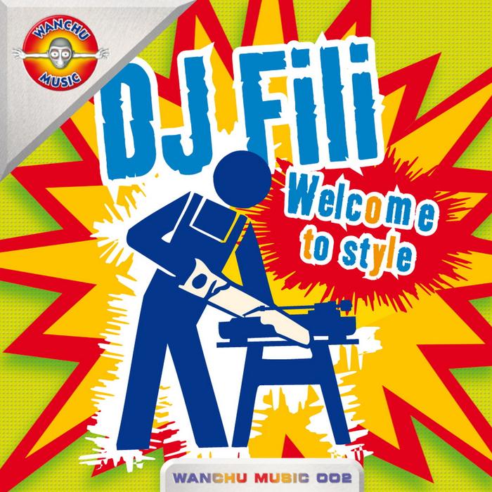 DJ FILI - Welcome To Style