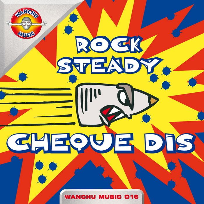 ROCK STEADY - Cheque Dis