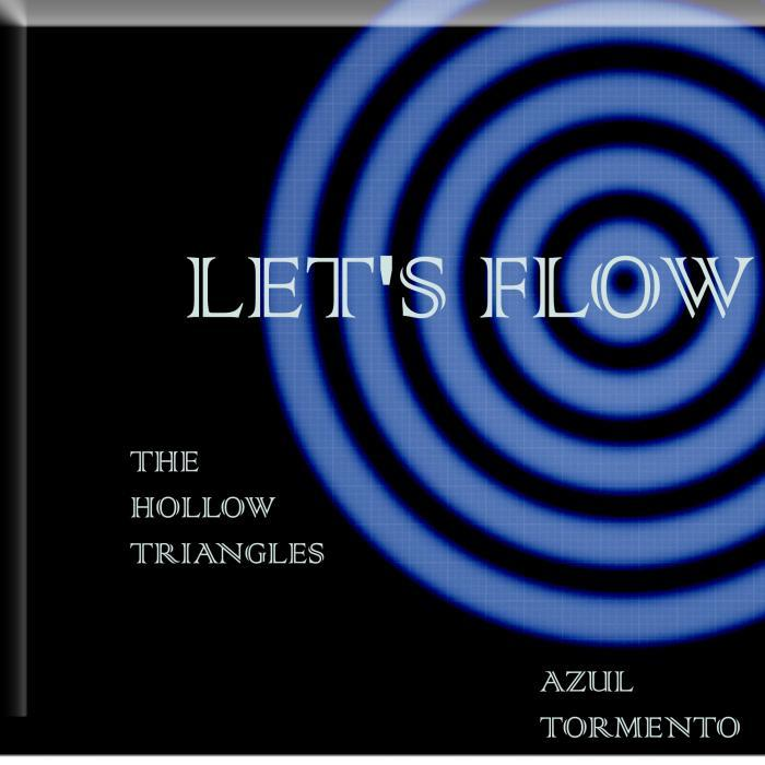 HOLLOW TRIANGLES, The - Lets Flow